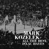 mark kozelek the the best issac hayes