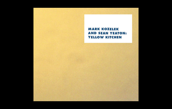 Mark Kozelek and Sean Yeaton - Yellow Kitchen